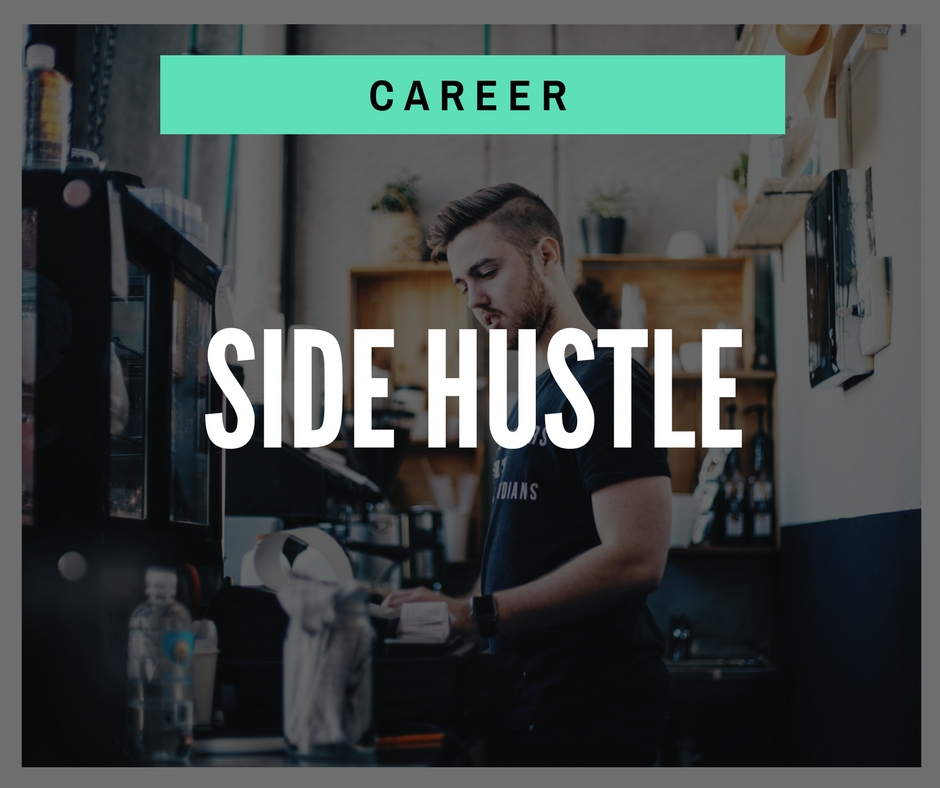 Product - Career - Side Hustle