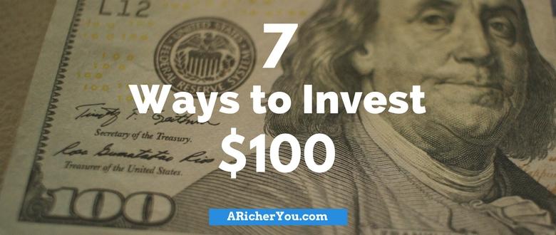 7 Ways to Invest $100