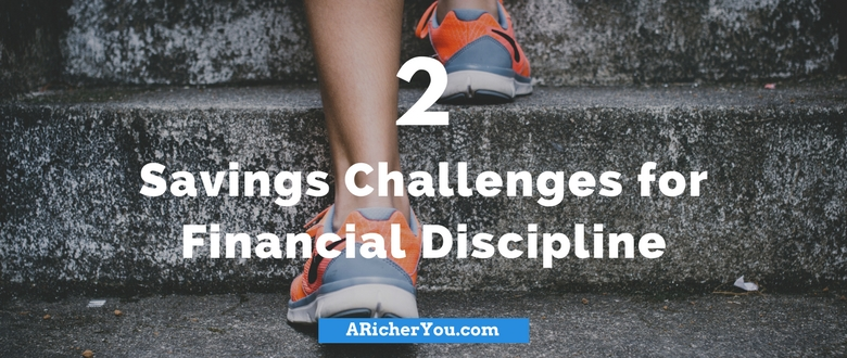 2 Savings Challenges for Financial Discipline