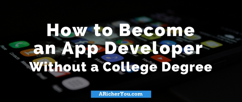 How to Become an App Developer Without a College Degree