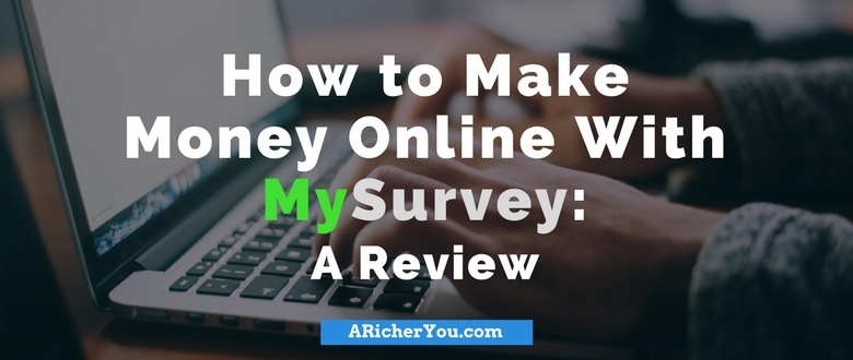 "How to Make Money Online With ""My Survey"": A Review"