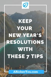 Pinterest - Keep Your New Year's Resolutions With These 7 Tips