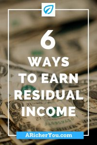 Pinterest - 6 Ways to Earn Residual Income