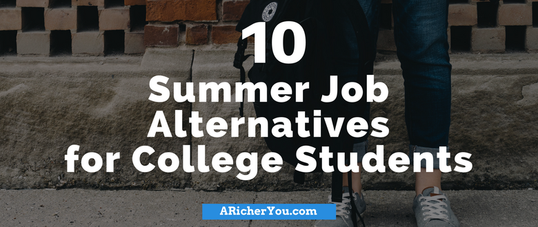 10 Summer Job Alternatives for College Students