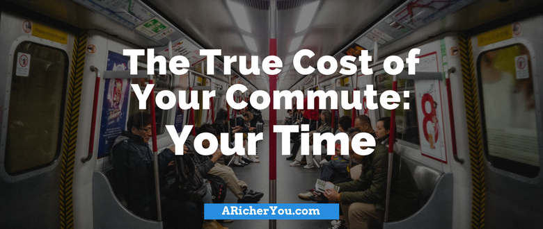 The True Cost of Your Commute – Your Time