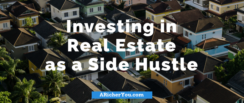 Investing in Real Estate as a Side Hustle